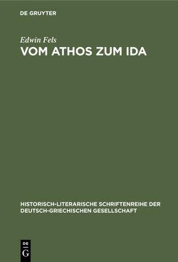 Vom Athos zum Ida von Fels,  Edwin