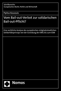 Vom Bail-out-Verbot zur solidarischen Bail-out-Pflicht? von Kousoula,  Pipitsa