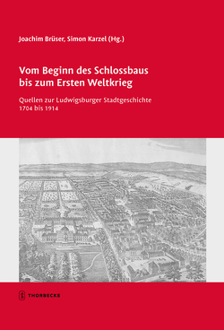 Vom Beginn des Schlossbaus bis zum Ersten Weltkrieg von Brüser,  Joachim, Karzel,  Simon