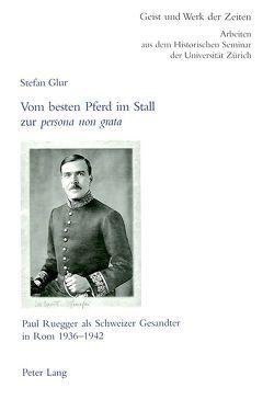 Vom besten Pferd im Stall zur «persona non grata» von Glur,  Stefan