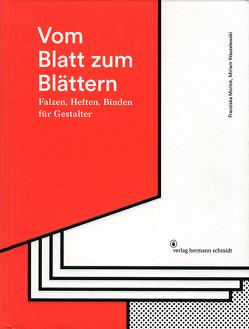 Vom Blatt zum Blättern von Morlok,  Franziska, Waszelewski,  Miriam