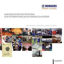 Vom Bocholter Wattefritzen zum internationalen Automobilzulieferer von Lesczenski,  Jörg, Mayer,  Thomas, Schneider,  Andrea H.