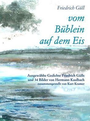 Vom Büblein auf dem Eis von Güll,  Friedrich, Kramer,  Kurt