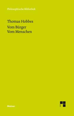 Vom Bürger. Dritter Teil der Elemente der Philosophie von Hobbes,  Thomas, Waas,  Lothar, Waas,  Lothar R.