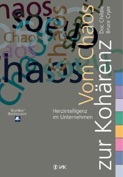 Vom Chaos zur Kohärenz von Childre,  Doc, Cryer,  Bruce, Seidel,  Isolde