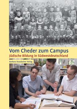 Vom Cheder zum Campus von Högerle,  Heinz, Ulmer,  Martin