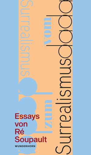 Vom Dadaismus zum Surrealismus von Metzner,  Manfred, Soupault,  Ré