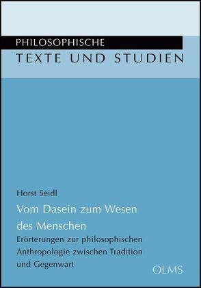 Vom Dasein zum Wesen des Menschen von Seidl,  Horst