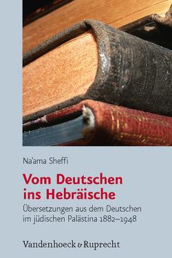 Vom Deutschen ins Hebräische von Meilinger,  Liliane, Sheffi,  Na'ama