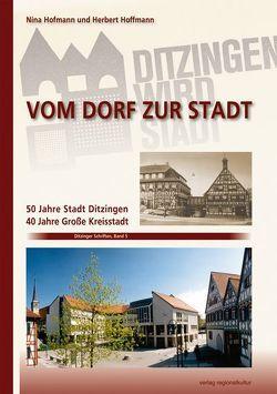 Vom Dorf zur Stadt von Hoffmann,  Herbert, Hofmann,  Nina