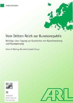 Vom Dritten Reich zur Bundesrepublik von Mäding,  Heinrich, Strubelt,  Wendelin