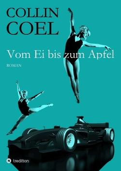 Vom Ei bis zum Apfel von Coel,  Collin