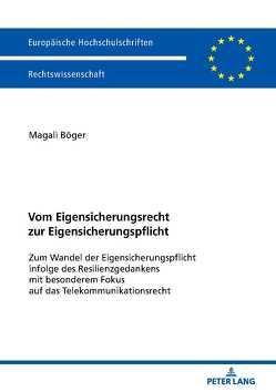 Vom Eigensicherungsrecht zur Eigensicherungspflicht von Böger,  Magali