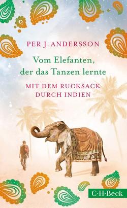 Vom Elefanten, der das Tanzen lernte von Andersson,  Per J., Dahmann,  Susanne