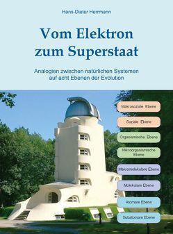 Vom Elektron zum Superstaat von Herrmann,  Hans-Dieter