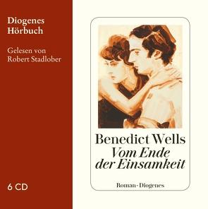 Vom Ende der Einsamkeit von Stadlober,  Robert, Wells,  Benedict