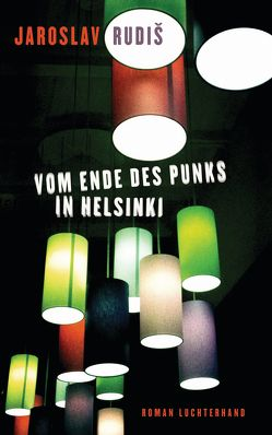 Vom Ende des Punks in Helsinki von Profousová,  Eva, Rudiš,  Jaroslav