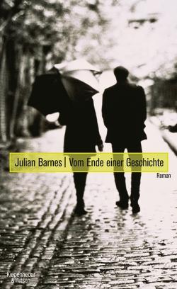 Vom Ende einer Geschichte von Barnes,  Julian, Krueger,  Gertraude