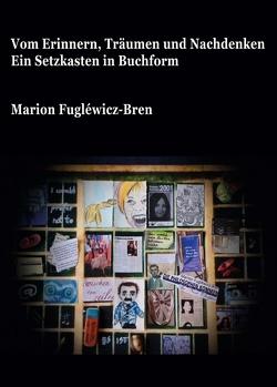 Vom Erinnern, Träumen und Nachdenken von Fuglewicz-Bren,  Marion