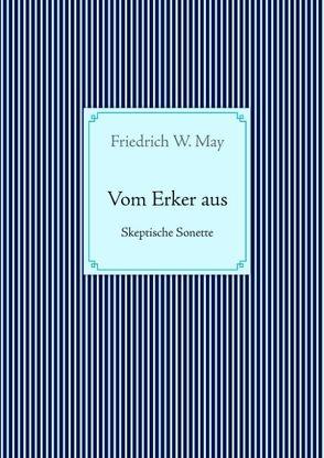 Vom Erker aus von May,  Friedrich W