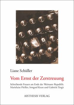 Vom Ernst der Zerstreuung von Schüller,  Liane