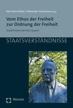Vom Ethos der Freiheit zur Ordnung der Freiheit von Breier,  Karl-Heinz, Gantschow,  Alexander