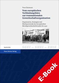 Vom europäischen Verbindungsbüro zur transnationalen Gewerkschaftsorganisation von Clairmont,  Yves