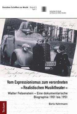 """Vom Expressionismus zum verordneten """"Realistischen Musiktheater"""" von Kehrmann,  Boris"""