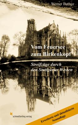 Vom Feuersee zum Birkenkopf von Buthge,  Werner