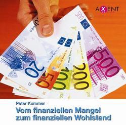 Vom finaziellen Mangel zum finanziellen Wohlstand von Junghanns,  Monika, Kummer,  Peter