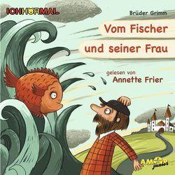 Vom Fischer und seiner Frau – gelesen von Annette Frier – ICHHöRMAL von Frier,  Annette, Grimm, Kulot,  Daniela, Petzold,  Bert Alexander