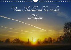 Vom Flachland bis in die Alpen (Wandkalender 2019 DIN A4 quer) von Hoffmann,  Michael
