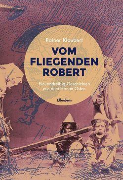 Vom fliegenden Robert von Kloubert,  Rainer