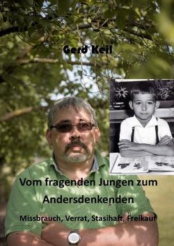 Vom fragenden Jungen zum Andersdenkenden von Keil,  Gerd
