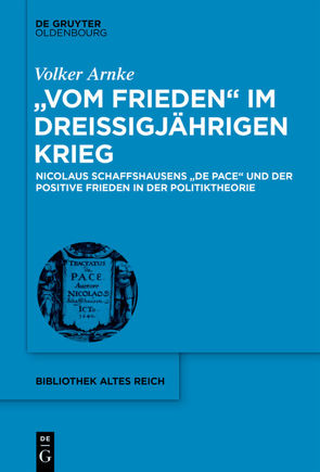 """""""Vom Frieden"""" im Dreißigjährigen Krieg von Arnke,  Volker"""