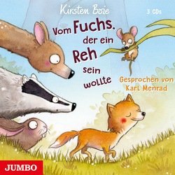 Vom Fuchs, der ein Reh sein wollte von Boie,  Kirsten, Menrad,  Karl