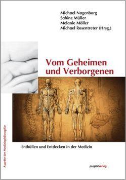 Vom Geheimen und Verborgenen von Möller,  Melanie, Müller,  Sabine, Nagenborg,  Michael, Rosentreter,  Michael