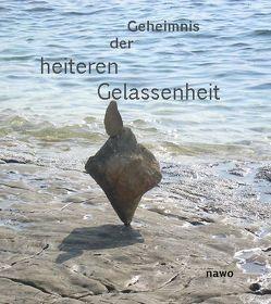 Vom Geheimnis der heiteren Gelassenheit von Reichert,  Gertraud, Steiert,  Julia, Winter,  Karl