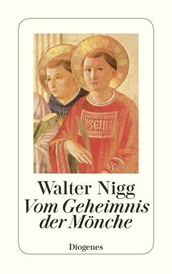 Vom Geheimnis der Mönche von Nigg,  Walter