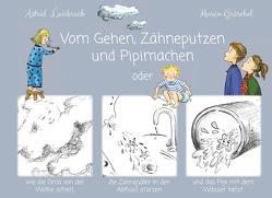 Vom Gehen, Zähneputzen und Pipimachen von Leisbrock,  Astrid