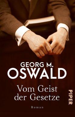 Vom Geist der Gesetze von Oswald,  Georg M.