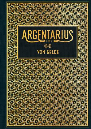 Vom Gelde von Argentarius