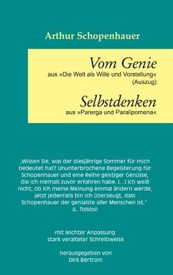 Vom Genie Selbstdenken von Bertram,  Dirk, Schopenhauer,  Arthur