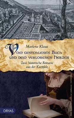Vom gestohlenen Buch und dem verlorenen Herzen von Klaus,  Marlene