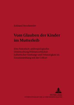 «Vom Glauben der Kinder im Mutter-Leibe» von Struckmeier,  Eckhard