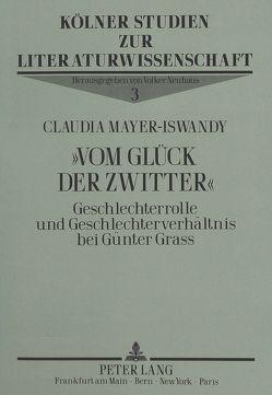 «Vom Glück der Zwitter» von Mayer-Iswandy,  Claudia