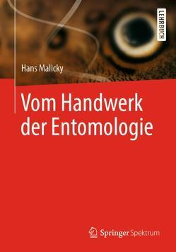 Vom Handwerk der Entomologie von Malicky,  Hans