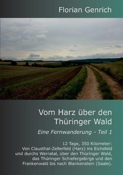 Vom Harz über den Thüringer Wald von Genrich,  Florian