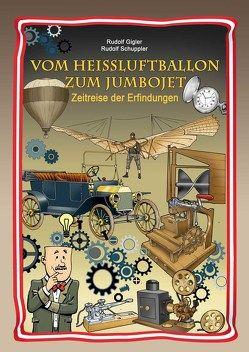 Vom Heißluftballon zum Jumbojet von Gigler,  Rudolf, Schuppler,  Rudolf