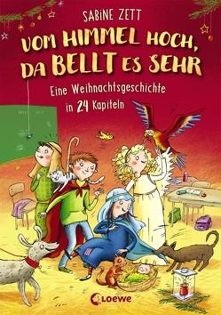 Vom Himmel hoch, da bellt es sehr – Eine Weihnachtsgeschichte in 24 Kapiteln von Bruder,  Elli, Zett,  Sabine